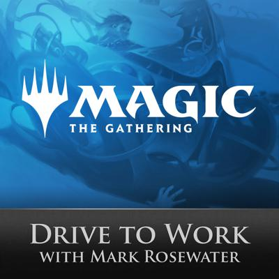Magic: The Gathering Head Designer Mark Rosewater shares stories, insights, and more while driving to work. Listen in and learn more about Magic!