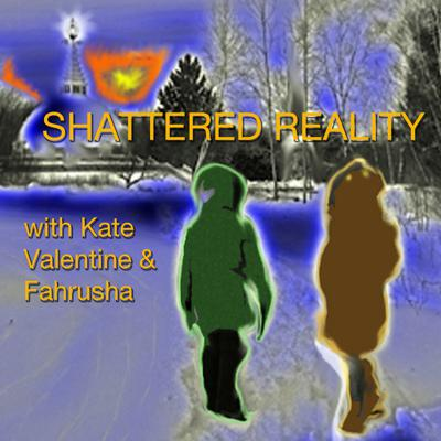 Shattered Reality Podcast