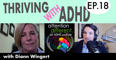Cover art for EP 18 – Thriving with ADHD with Diann Wingert – Part 2