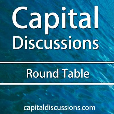 Capital Discussions Round Table