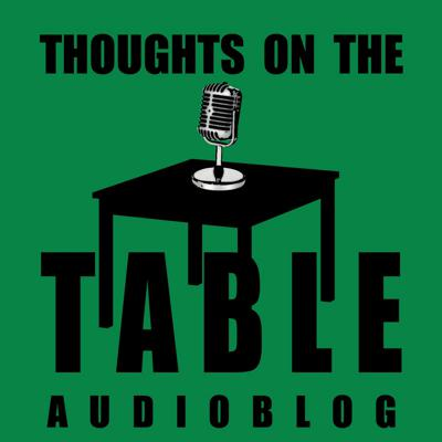 Thoughts on the Table