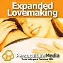 Expanded Lovemaking: Sex, Love, and Consciousness
