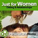 Just For Women: Dating, Relationships and Sex with Alissa Kriteman