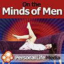 Do you want a hot, juicy sex life?  Are you a great lover?  Do you know how to get the sex you want?  Can you drive your woman wild? Let us help you turn up the heat in your relationship.  Dr. Lori Buckley, ASSECT Certified Sex Therapist and Doctor of Psychology, answers questions from listeners and talks about men's sexual issues in an educational and entertaining format. You'll hear how to create passion and intimacy, uncover your lover's sexual fantasies, turn on and satisfy your partner, enhance your erections and last longer, how to use sex toys and how to get your partner to be more sexually adventurous.  Hear interviews from leading practitioners, learn advanced techniques and get a new take-home erotic exercise every week to fire up your passions. You'll get an uncensored, straight scoop about your sex life that you can't get anywhere else. Brought to you by Personal Life Media.  Editorial Calendar What Women Find Sexy  The Art of Sexual Communication Creating a Sacred Space for Your Lover  Sexual Positions that Women Like Best Masterful Cunnilingus  Woo Your Wife Lasting longer, Better Erections Getting it Up, Keeping it Up How To Introduce Toys and Sexual Enhancers into Your Partnership Art of Seduction Masturbation and Sexual Fantasies  Aphrodisiacs Spot Primer – Finding and Making It Play: The Female Orgasm You Asked for It - Topical Questions on the Minds of Men The Male Orgasm  Using Adult Films and Porn to Improve your Sex Life Sex and Food Erotic Power Play