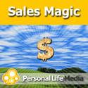 Sales Magic: Motivations, Meditations and Visualizations to Kick Your Assets Into Action!