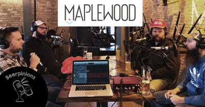 Cover art for Beerpinions Ep47 – Maplewood Brewery