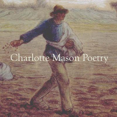 Charlotte Mason Poetry is dedicated to promoting Charlotte Mason's living ideas. We strive to share an authentic interpretation of Mason's life work through a combination of original and vintage articles by a wide variety of authors. Our team draws from and transcribes many rare and wonderful documents from the PNEU many of which cannot be found anywhere else on the web.