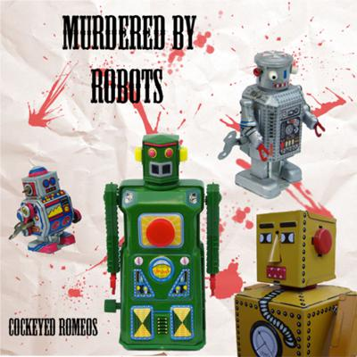Murdered by ROBOTS