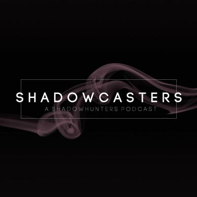 A podcast hosted by Alison and Hannah, overanalyzing and celebrating Freeform's drama, Shadowhunters--based on The Mortal Instruments by Cassandra Clare.Connect with us through...Twitter: @shadowcastersHQTumblr: shadowcastersHQ.tumblr.comEmail: shadowcastersHQ@gmail.com