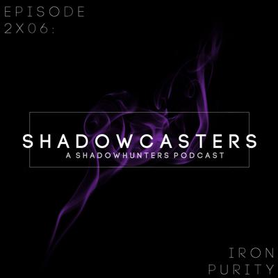 Cover art for Episode 2x06: Iron Purity