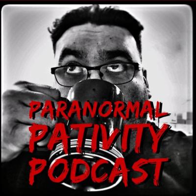 PARANORMAL PATIVITY PODCAST