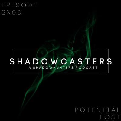 Cover art for Episode 2x03: Potential Lost