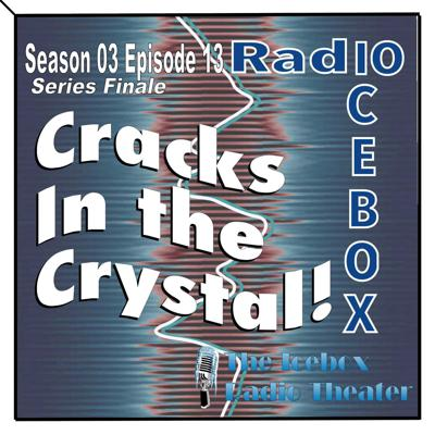 Cover art for Cracks in the Crystal; episode 0313