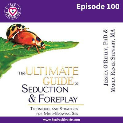Cover art for E100: The Ultimate Guide to Seduction & Foreplay