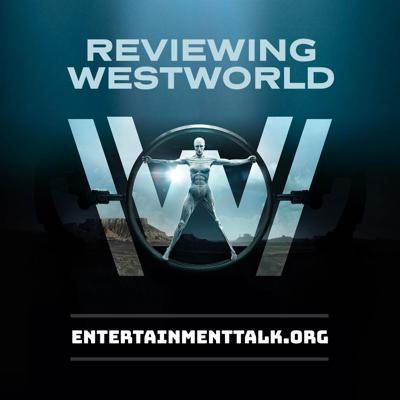 Reviewing Westworld: Westworld