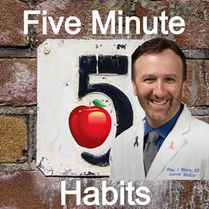 Five Minute Habits For Healthy Living