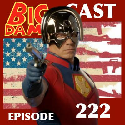 Cover art for PEACEMAKER In Our Time (#BigDamnCast 222)