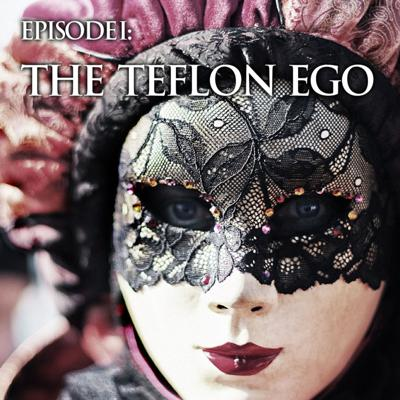 Cover art for Episode I - The Teflon Ego