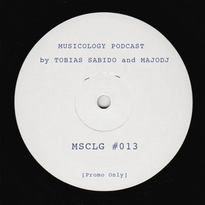 Cover art for Musicology Episode #013