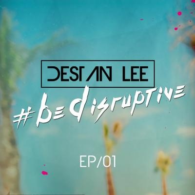 Cover art for #BeDisruptive - EP01