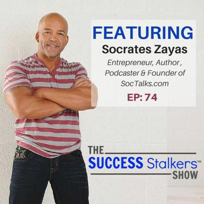 Cover art for 74: Entrepreneur Socrates Zayas - Network Marketing Built The Right Way