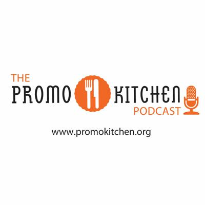 PromoKitchen Podcast