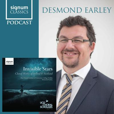 Cover art for Signum Classics Podcast 09 | Desmond Earley