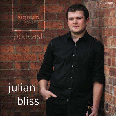 Cover art for Signum Classics Podcast 07 | Julian Bliss