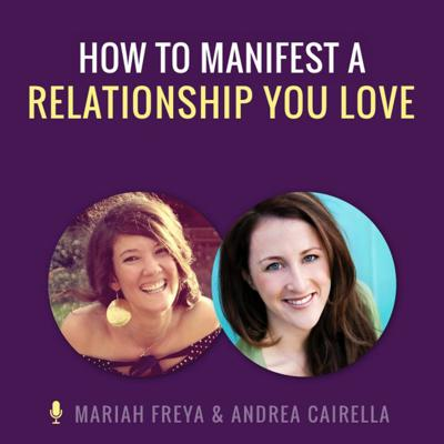 Cover art for How to Manifest a Relationship You Love
