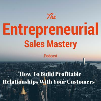 Cover art for How To Build Profitable Relationships With Your Customers