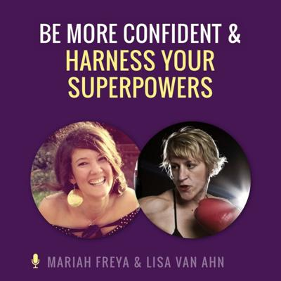 Cover art for How to Be More Confident and Harness Your Superpowers