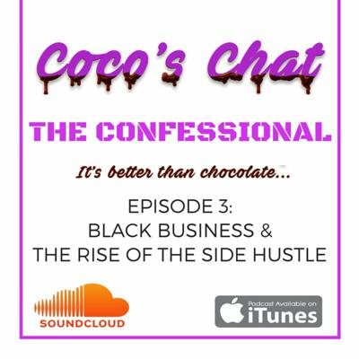 Cover art for Episode 3 | Black Business & the Rise of the Side Hustle