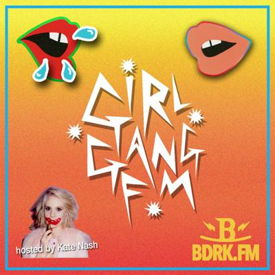 Cover art for Kate On Kate - Kate Nash Girl Gang FM [Episode 14 March 20th 2016]