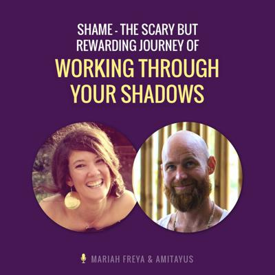 Cover art for Shame – The Scary but Rewarding Journey of Working Through Your Shadows