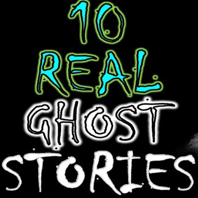 Cover art for 10 REAL Ghost Stories featuring Blue Spooky, Shivers and Joey's Nightmares