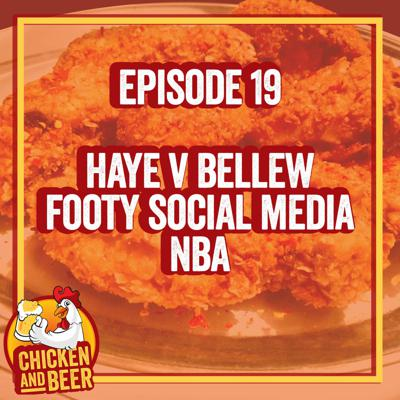 Cover art for Episode 19 - David Haye v Tony Bellew, Football on Social Media and NBA