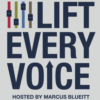Cover art for Lift EVERY Voice Ep. 5 | Family, Education, and Wealth