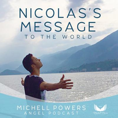 Cover art for Nicholas Message For The World Podcast -Angel Podcast