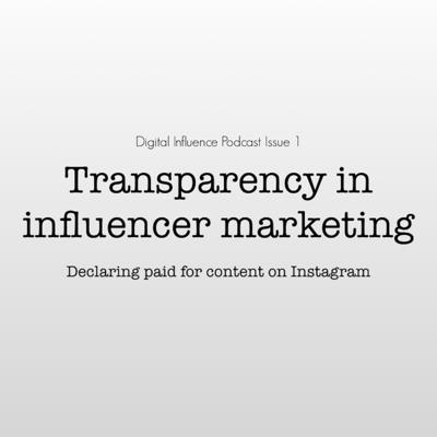 Cover art for Digital Influence | Transparency in influencer marketing: declaring paid for content on Instagram