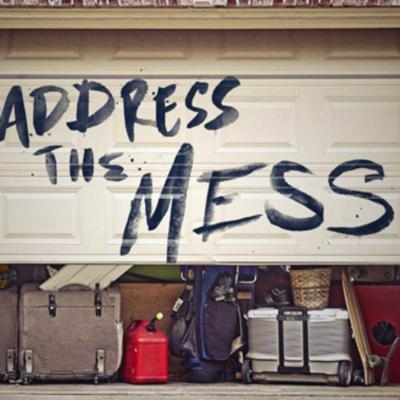Cover art for Address The Mess Week 3 Sermon