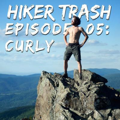 Cover art for Hiker Trash 05 Curly