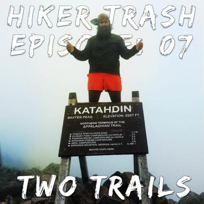 Cover art for Hiker Trash 07 Two Trails
