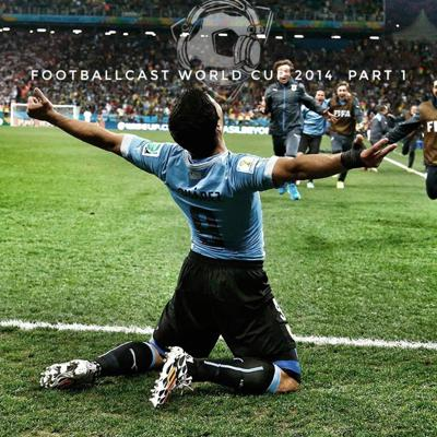 Cover art for Footballcast World Cup 2014 Part 1