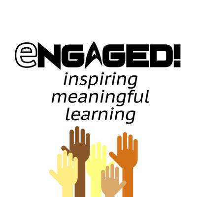 Cover art for Engaged! Strategies - Episode S102 - Science Lab Reports With Technology