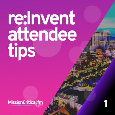 Cover art for Ep 1. re:Invent attendee tips