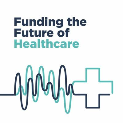 Cover art for Funding Future Of Healthcare -Ep. 8 w/ Wildflower