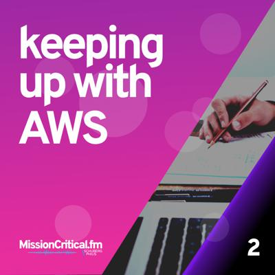 Cover art for Ep 2. keeping up with AWS