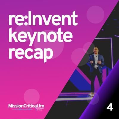 Cover art for Ep 4. re:Invent keynote recap