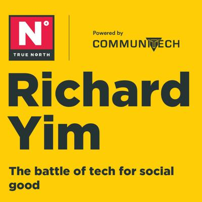 Cover art for True North 2019: Richard Yim - The Battle of Tech for Social Good