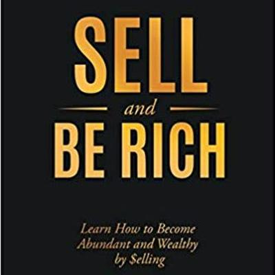 Cover art for Sell and Be Rich - Series of Podcast, Preface